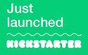 Kickstarter-JustLaunched.png