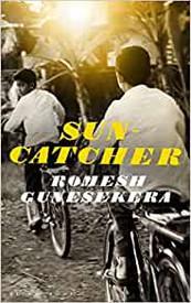 Suncatcher, Romesh Gunesekera