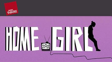 Home_Girl_Derby_Theatre.jpg