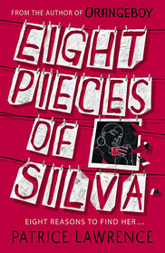Eight Pieces of Silva, Patrice Lawrence