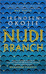 Nudibranch, Irenosen Okojie