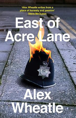 East of acre lane - alex wheatle.jpg
