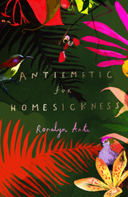 Romalyn Ante -Antiemetic for Homesickness (Chatto & Windus)