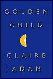 The Golden Child, Claire Adam