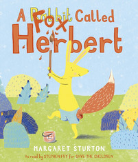 A Fox Called Herbert, Margaret Sturton (Andersen Press)