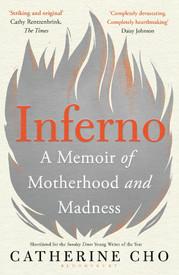 Inferno, Catherine Cho (Bloomsbury Circus)