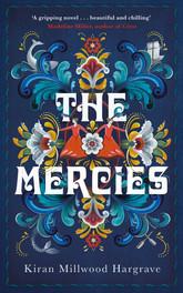 Kiran Millwood Hargrave -The Mercies(Picador)