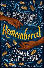 Remembered, Yvonne Battle Felton