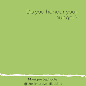 Do you honour your hunger?