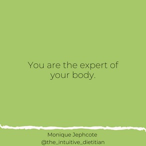You are the expert of your own body