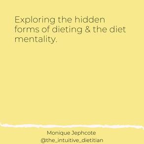 Hidden forms of dieting