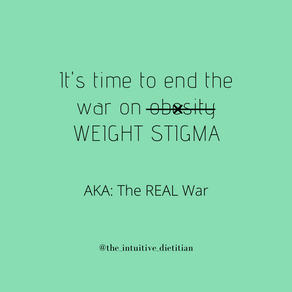THE WAR ON WEIGHT STIGMA
