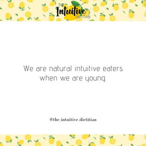 We are all born Intuitive Eaters