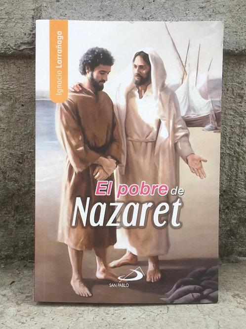 EL POBRE DE NAZARETH