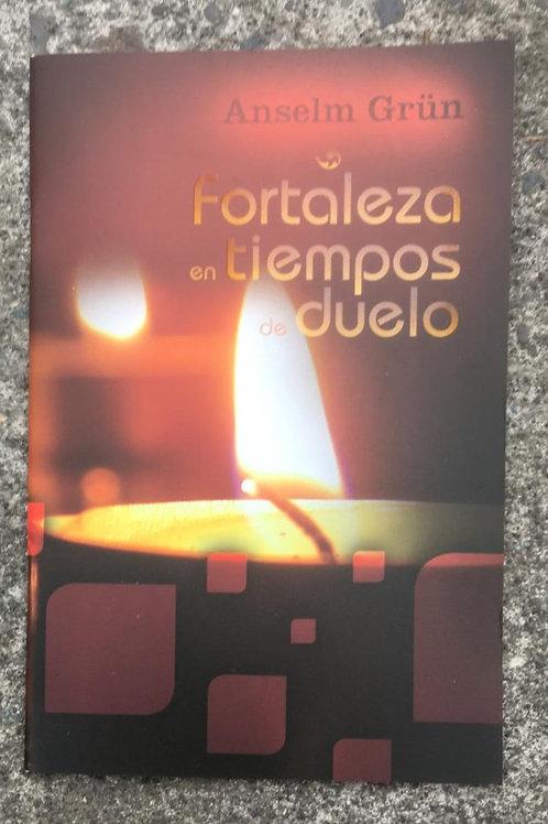 FORTALEZA EN TIEMPOS DE DUELO
