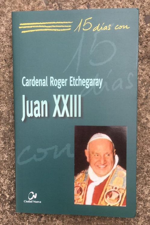 15 DÍAS CON JUAN XXIII