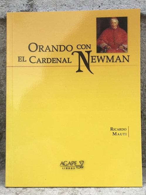 ORANDO CON EL CARDENAL NEWMAN