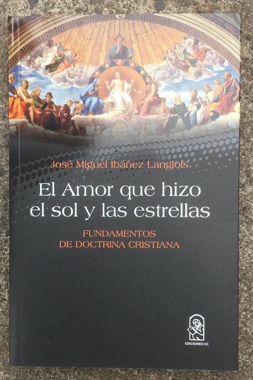 EL AMOR QUE HIZO EL SOL Y LAS ESTRELLAS