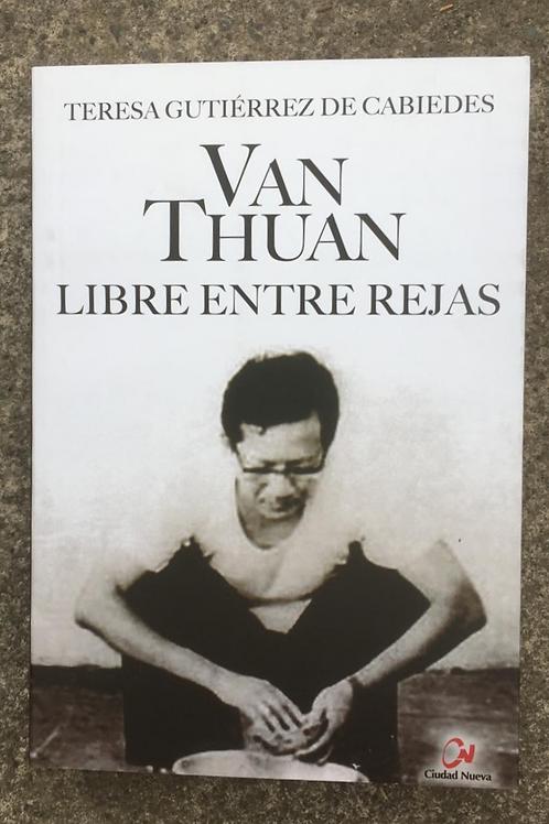 VAN THUAN, LIBRE ENTRE REJAS