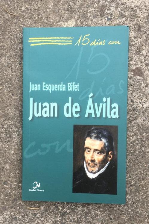 15 DÍAS CON JUAN DE ÁVILA
