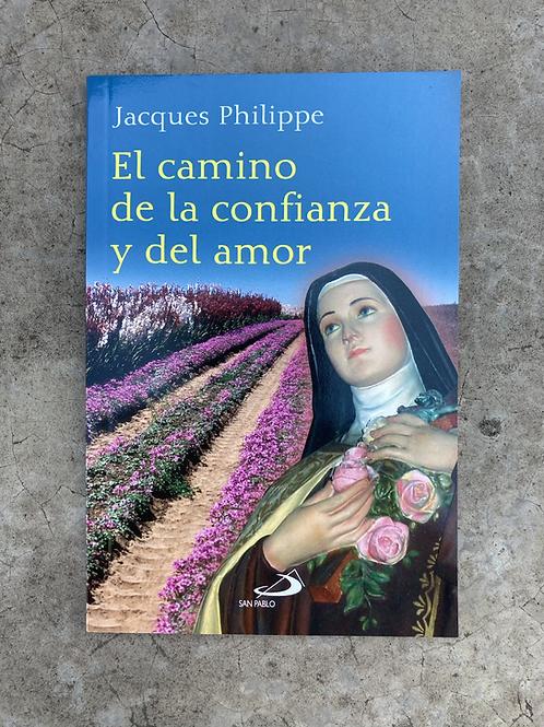EL CAMINO DE LA CONFIANZA Y DEL AMOR