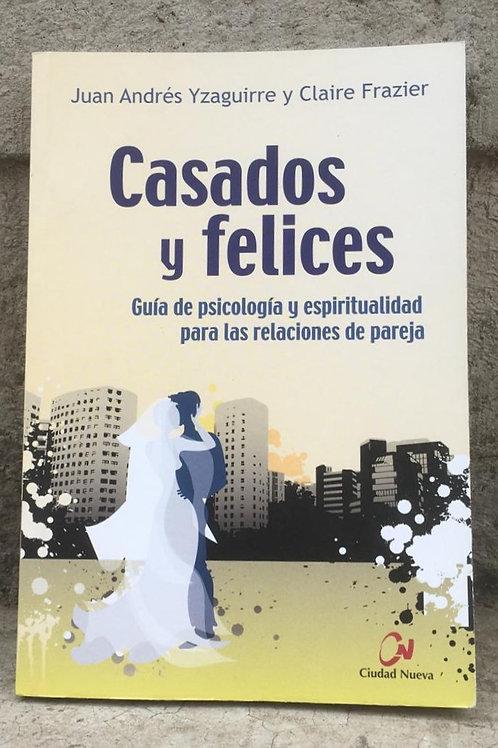 CASADOS Y FELICES