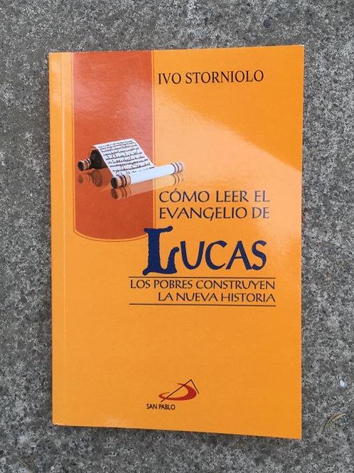 COMO LEER EL EVANGELIO DE LUCAS