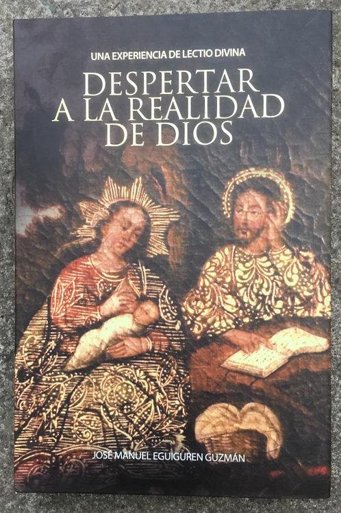 DESPERTAR A LA REALIDAD DE DIOS