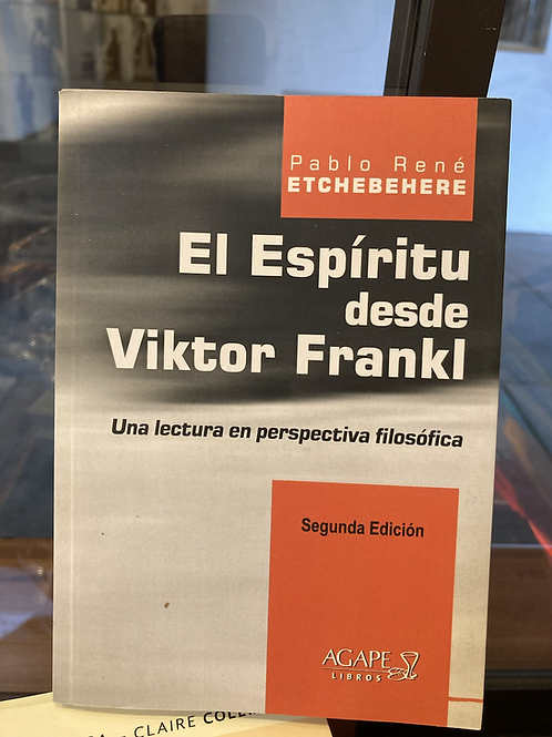 EL ESPÍRITU DESDE VIKTOR FRANKL