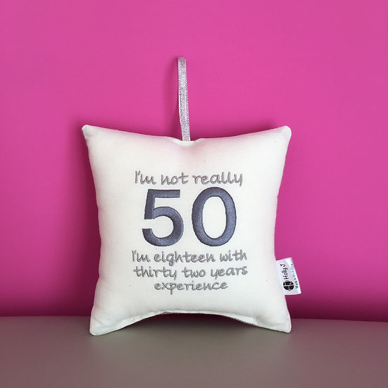 'I'm not 50' Hanging Cushion