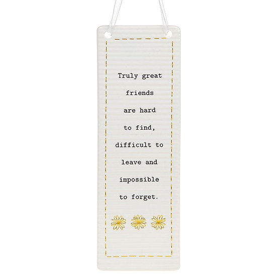 Thoughtful Words Large Hanging Plaque - Great Friends