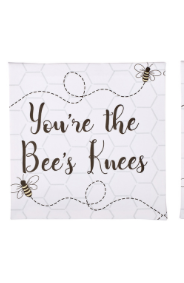 'You're The Bees Knees Canvas Plaque