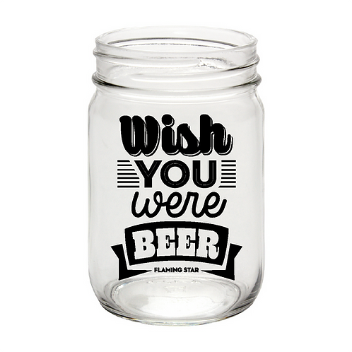 Wish you were Beer, mason jar