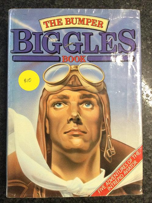 The Bumper Biggles Book by Captain W.E. Johns