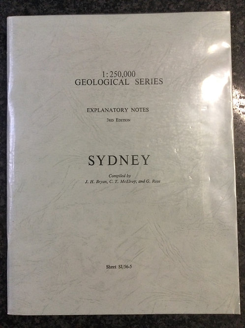 Sydney: 1:250,000 Geological Series compiled by Bryan, McElroy and Rose