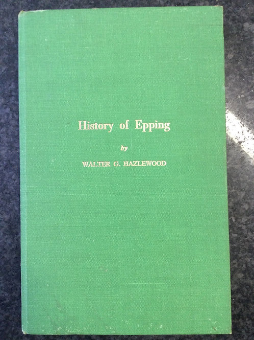 History of Epping by Walter G. Hazlewood
