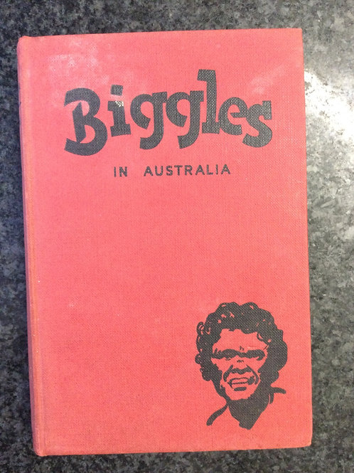 Biggles in Australia by Captain W.E.Johns