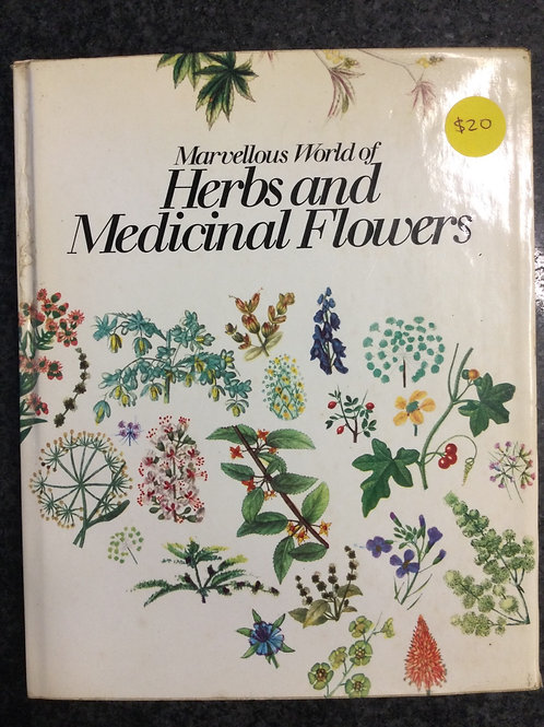 Marvellous World of Herbs and Medicinal Flowers by Matthias Hermann