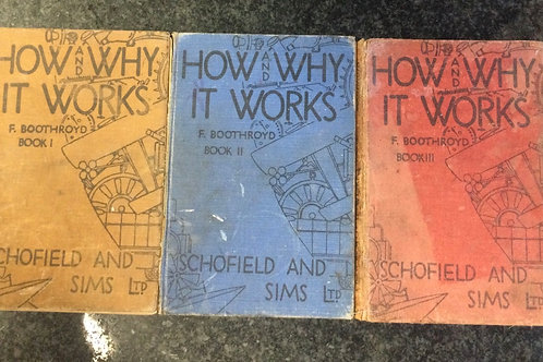 How and Why It works by F. Boothroyd Books 1, 2 & 3
