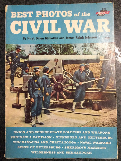 Best Photos of the Civil War by Hirst Millholen and James Johnson