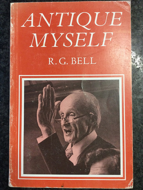 Antique Myself by R.G.Bell