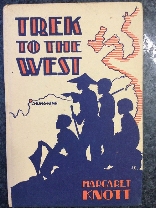 Trek to the West by Margaret Knott