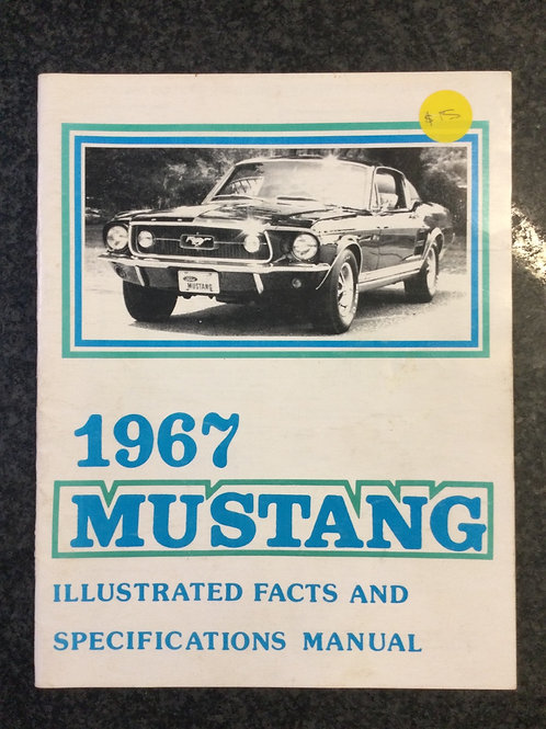 1967 Mustang by Ford Motor Company