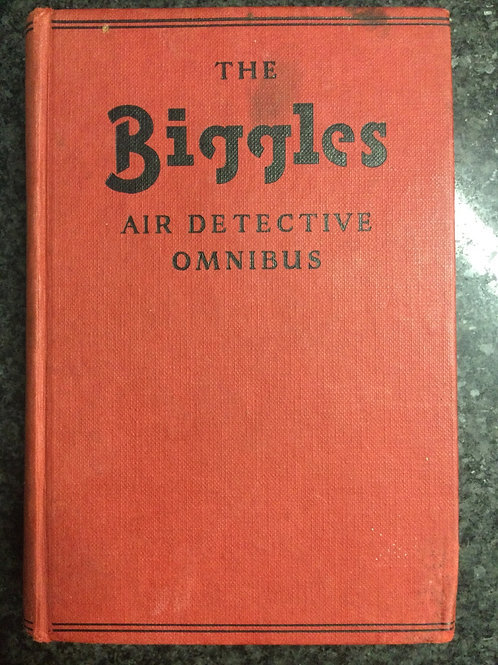 The Biggles Air Detective Omnibus by Captain W.E. Johns