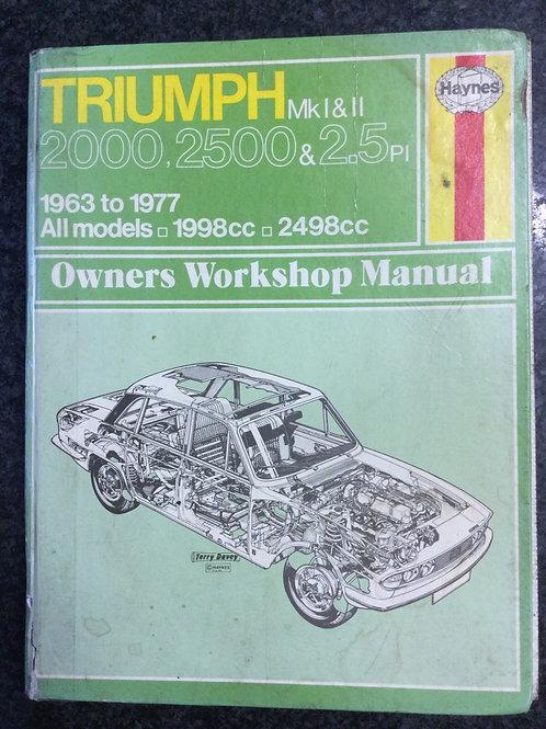 Triumph Mk I & II 2000, 2500 & 2.5PI Owners Workshop manual