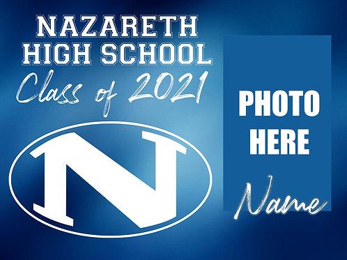 Nazareth 2021 Senior *Custom Photo* Yard Sign