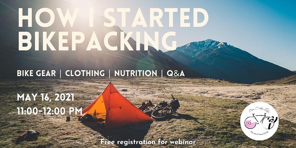 How I started Bikepacking - Webinar (Rescheduled)