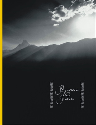 Bhutan & India. A coffee table book for the Bhutan High Commission.