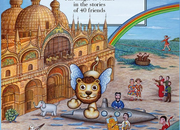 Venetian Tales - The magic of Venice in the stories of 40 friends (book)
