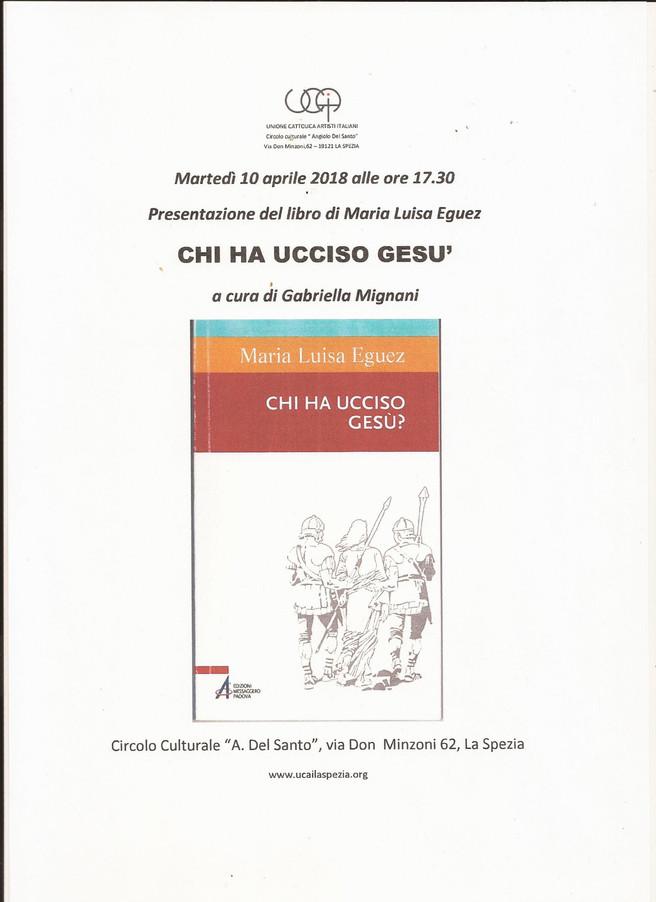 """Gabriella MIGNANI vice presidentessa Ucai presenta il libro """"Chi ha ucciso Gesù""""della scri"""